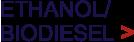 Ethanol / Biodiesel